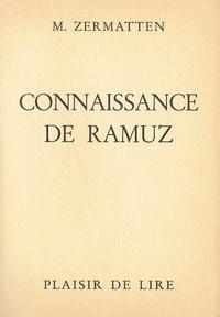 Maurice Zermatten - Connaissance De Ramuz.
