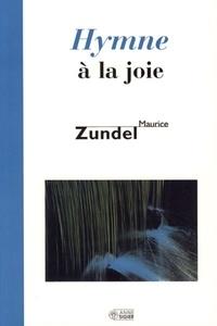 Maurice Zundel - Hymne à la joie.