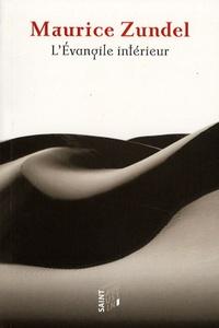 Maurice Zundel - L'Evangile intérieur.