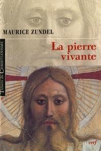 Maurice Zundel - La pierre vivante.