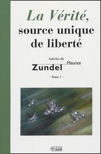 Maurice Zundel - La Vérité, source unique de liberté.
