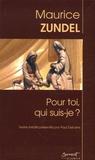 Maurice Zundel - Pour toi, qui suis-je ?.