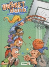 Mauricet et Christophe Cazenove - Basket Dunk Tome 2 : Offert : le tableau de tes matches de basket !.