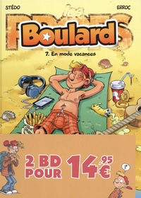 Mauricet et  Stédo - Boulard  : Pack en 2 volumes : Tome 1, En mode cool ; Tome 7, En mode vacances.
