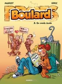 Mauricet et  Erroc - Boulard Tome 3 : En mode écolo.