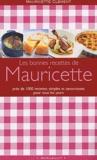Mauricette Clément - Les bonnes recettes de Mauricette.
