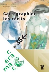 Mauricette Fournier - Cartographier les récits.