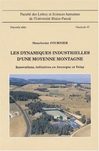Les dynamiques industrielles dune moyenne montagne - Innovations, initiatives en Auvergne et Velay, Fascicule 47.pdf