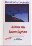 Mauricette Lecomte - Aimer un Saint-Cyrien.