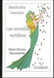 Mauricette Lecomte - Les nouvelles sorcières - Magie blanche dépoussiérée.