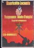 Mauricette Lecomte - Vengeance : mode d'emploi - Eloge de la vengeance.