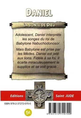 Daniel. La bonté de Dieu