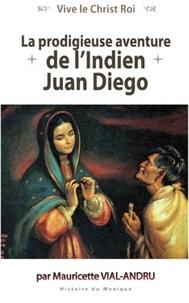La prodigieuse aventure de lIndien Juan Diego - Notre-Dame de Guadalupe.pdf