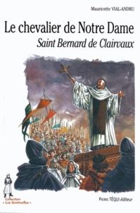 Le chevalier de Notre Dame - Saint Bernard de Clairvaux.pdf