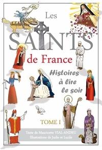 Mauricette Vial-Andru - Les saints de France.