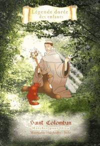 Deedr.fr Saint Colomban - Marcher pour Dieu Image