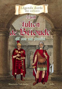 Saint Julien de Brioude - Et son ami Ferréol.pdf