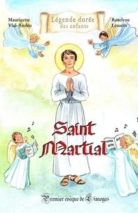 Saint Martial- Premier évêque de Limoges - Mauricette Vial-Andru   Showmesound.org