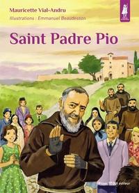 Mauricette Vial-Andru - Saint Padre Pio.