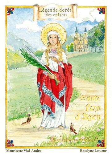 Mauricette Vial-Andru et Roselyne Lesueur - Sainte Foy d'Agen - Celle qui meurt dans la foi.