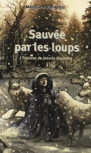 Sauvée par les loups - Lhistoire de Jeanne Hachette.pdf