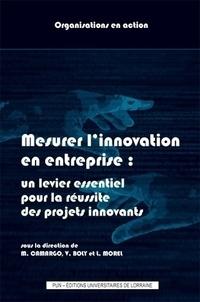 Mauricio Camargo et Vincent Boly - Mesurer l'innovation en entreprise : un levier essentiel pour la réussite des projets innovants.