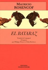 Mauricio Rosencof - El bataraz.