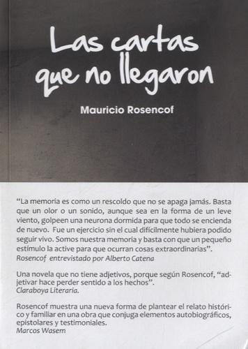 Mauricio Rosencof - Las cartas que no llegaron.