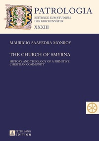 Ucareoutplacement.be The Church of Smyrna - History and Theology of a Primitive Christian Community Image