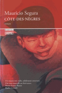 Mauricio Segura - Côte-des-Nègres.