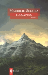 Mauricio Segura - Eucalyptus.
