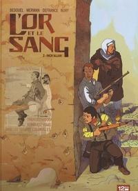 Maurin Defrance et Fabien Nury - L'or et le sang Tome 2 : Inch'allah.