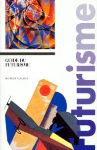 Maurizia Tazartes - Guide du futurisme.