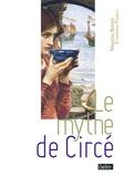 Maurizio Bettini et Cristiana Franco - Le mythe de Circé.