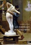 Maurizio Bettini - Le portrait de l'amant(e).