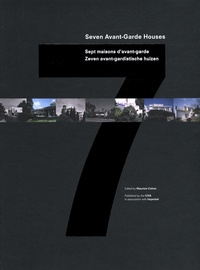 Maurizio Cohen - Sept maisons d'avant-garde - Edition quadrilingue français-anglais-allemand-espagnol.