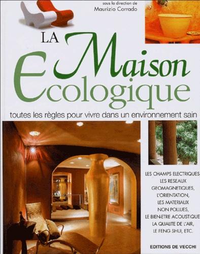 Maurizio Corrado - La Maison Ecologique.
