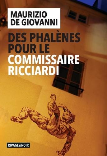 https://products-images.di-static.com/image/maurizio-de-giovanni-des-phalenes-pour-le-commissaire-ricciardi/9782743651312-475x500-1.jpg