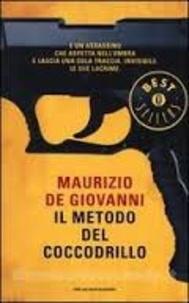 Maurizio De Giovanni - Il metodo del Coccodrillo.