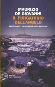 Maurizio De Giovanni - Il purgatorio dell'angelo - Confessioni per il commissario Ricciardi.