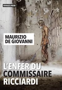 Téléchargez-le ebooks L'Enfer du commissaire Ricciardi FB2 MOBI DJVU (Litterature Francaise) par Maurizio De Giovanni 9782743647759