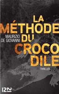 Maurizio De Giovanni - La méthode du crocodile.