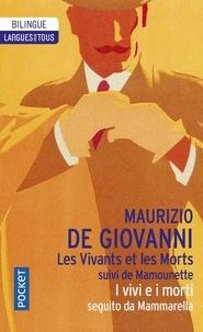 Maurizio De Giovanni - Les Vivants et les Morts suivi de Mamounette.