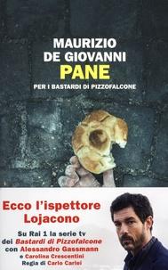 Maurizio De Giovanni - Pane.