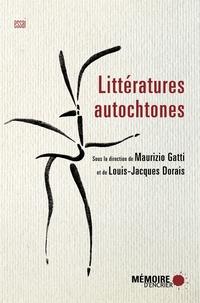 Maurizio Gatti et Louis-Jacques Dorais - Littératures autochtones.