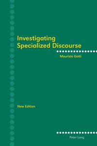 Maurizio Gotti - Investigating Specialized Discourse - Third Revised Edition.