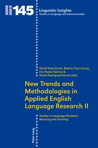 Maurizio Gotti et David Tizón couto - New Trends and Methodologies in Applied English Language Research II - Studies in Language Variation, Meaning and Learning.