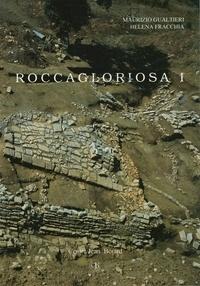Maurizio Gualtieri et Helena Fracchia - Roccagloriosa I - L'abitato: scavo e ricognizione topografica (1976-1986).