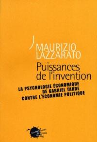 Puissances de linvention. La psychologie économique de Gabriel Tarde contre léconomie politique.pdf