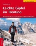 Maurizio Marchel - Leichte Gipfel im Trentino - Detailinfos zu Berggruppen und Gipfelpanoramen.